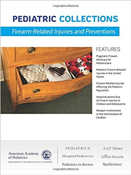 Firearm-Related Injuries and Preventions (Pediatric Collections) Cover