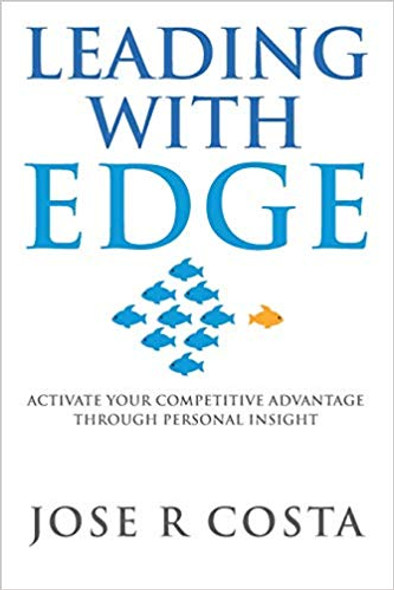 Leading with Edge: Activate Your Competitive Advantage Through Personal Insight Cover