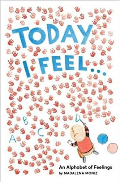 Today I Feel . . . An Alphabet of Feelings Cover
