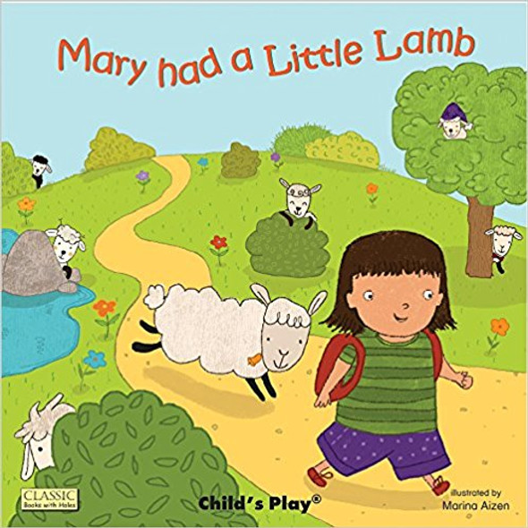 Mary Had a Little Lamb ( Classic Books with Holes ) Cover