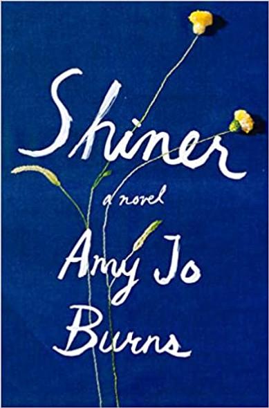 Shiner: A Novel Cover