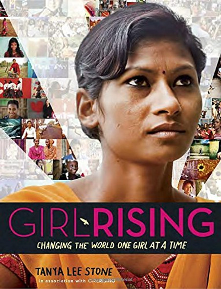 Girl Rising: Changing the World One Girl at a Time Cover