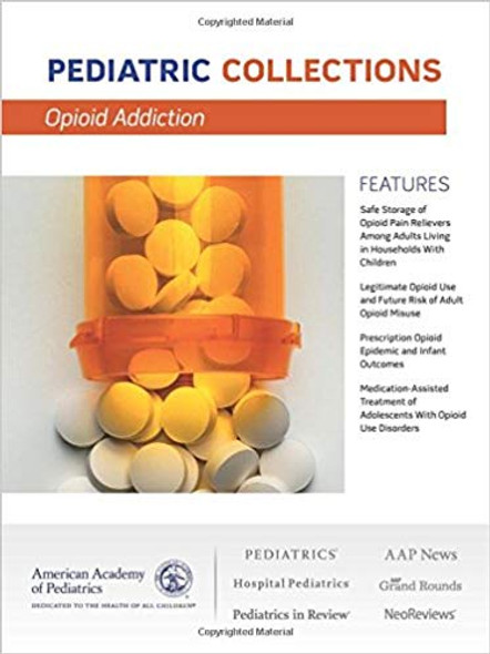 Opioid Addiction (Pediatric Collections) Cover