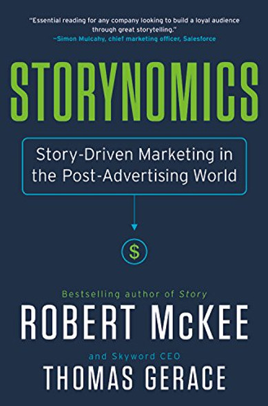 Storynomics: Story-Driven Marketing in the Post-Advertising World Cover