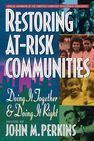Restoring At-Risk Communities: Doing It Together and Doing It Right Cover