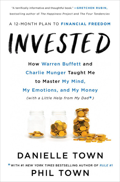 Invested: How Warren Buffett and Charlie Munger Taught Me to Master My Mind, My Emotions, and My Money Cover