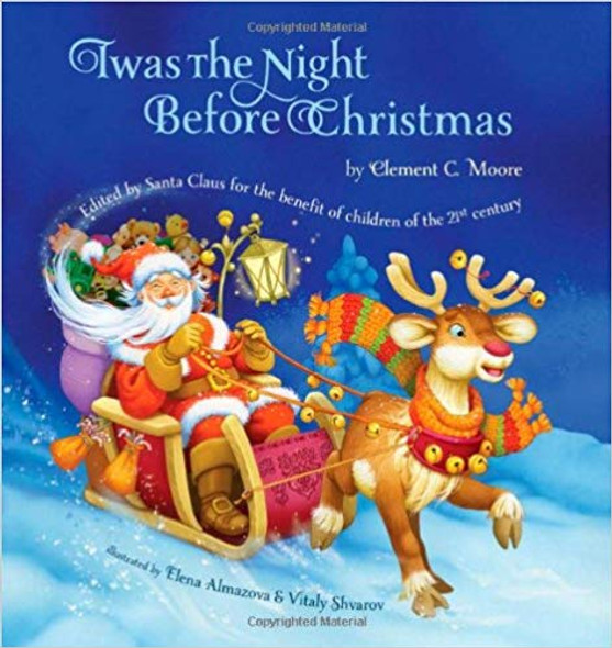 Twas The Night Before Christmas: Edited by Santa Claus for the Benefit of Children of the 21st Century Cover