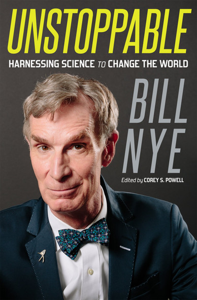 Unstoppable: Harnessing Science to Change the World Cover