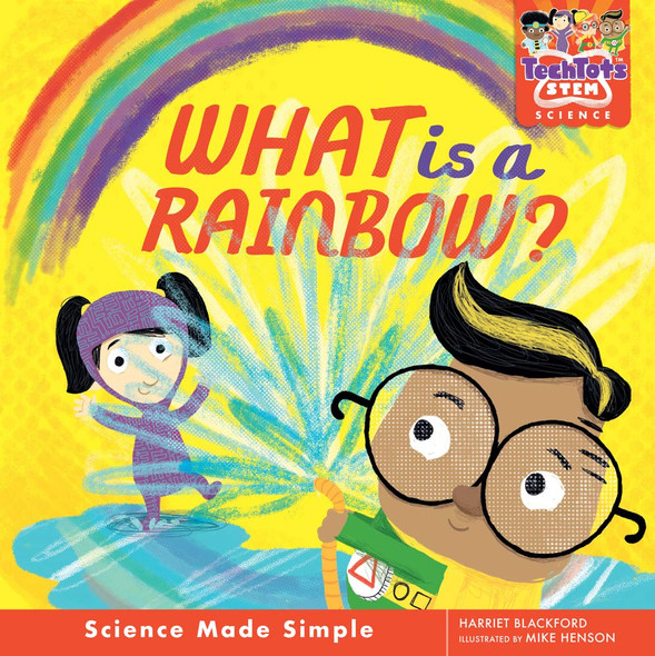 What Is a Rainbow? Cover