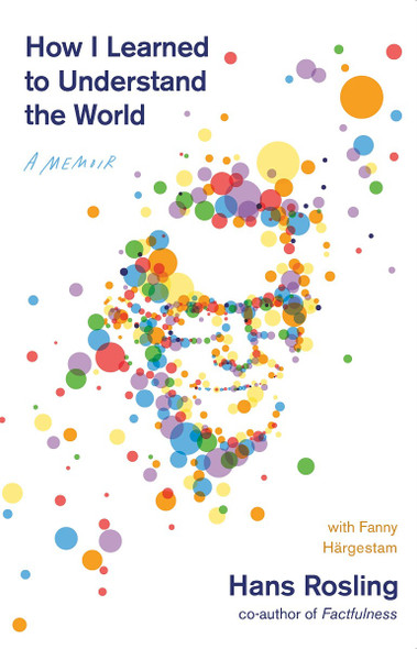 How I Learned to Understand the World: A Memoir Cover