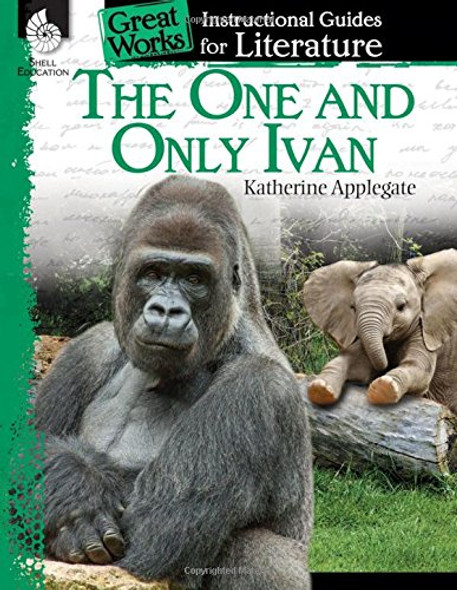 The One and Only Ivan: An Instructional Guide for Literature Cover