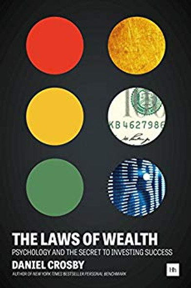 The Laws of Wealth: Psychology and the Secret to Investing Success Cover