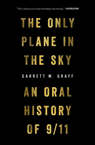 The Only Plane in the Sky: An Oral History of 9/11 Cover