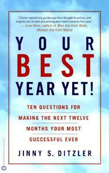 Your Best Year Yet!: Ten Questions for Making the Next Twelve Months Your Most Successful Ever Cover