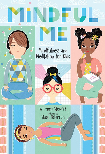 Mindful Me: Mindfulness and Meditation for Kids Cover