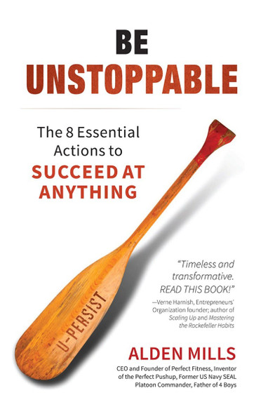 Be Unstoppable: The 8 Essential Actions to Succeed at Anything (2ND ed.) Cover