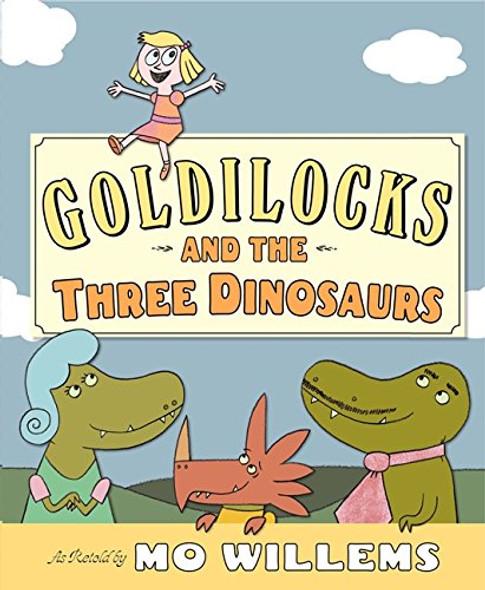 Goldilocks and the Three Dinosaurs Cover