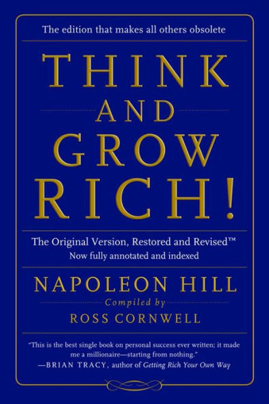 Think and Grow Rich!: The Original Version, Restored and Revised Cover