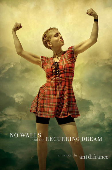 No Walls and the Recurring Dream: A Memoir Cover