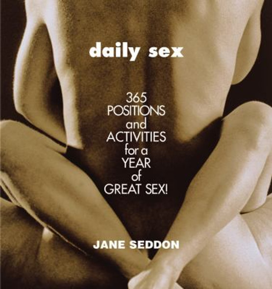 Daily Sex: 365 Positions and Activities for a Year of Great Sex! Cover