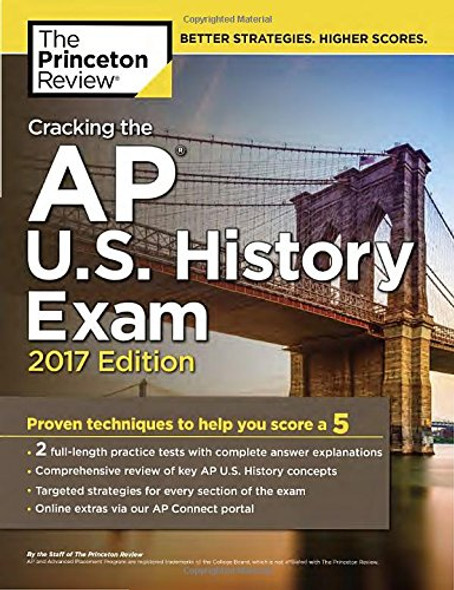 Cracking the AP U.S. History Exam, 2017 Edition (College Test Preparation) Cover
