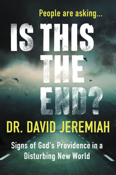 Is This the End?: Signs of God's Providence in a Disturbing New World Cover