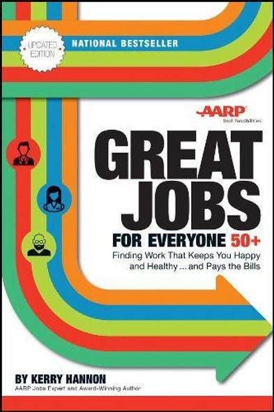 Great Jobs for Everyone 50 +: Finding Work That Keeps You Happy and Healthy...and Pays the Bills (Updated) (2ND ed.) Cover