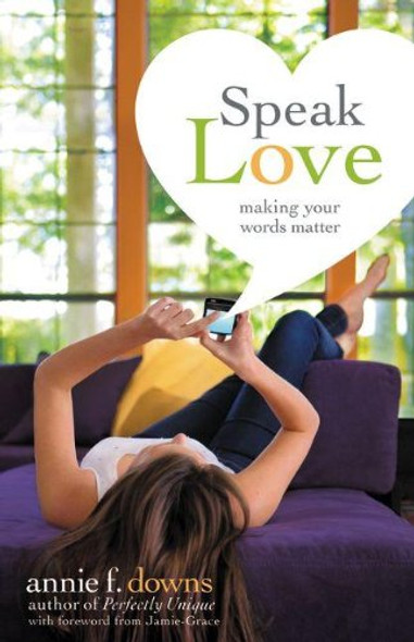 Speak Love: Making Your Words Matter Cover