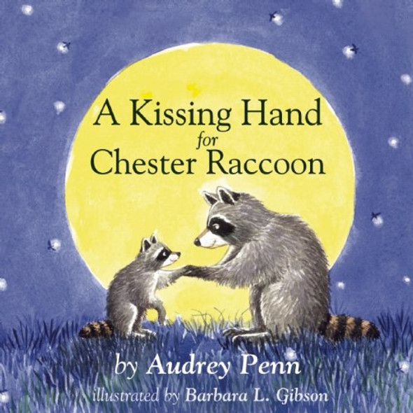 A Kissing Hand for Chester Raccoon Cover