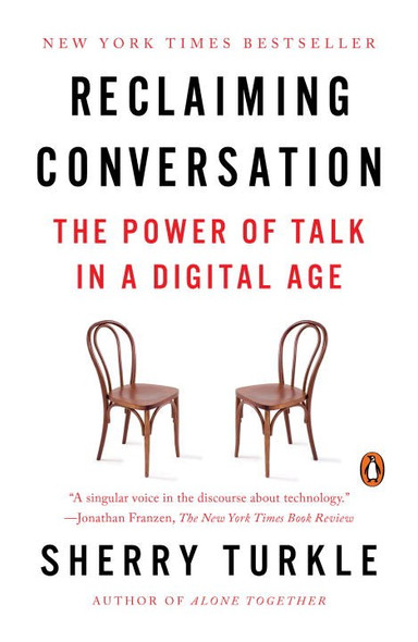 Reclaiming Conversation: The Power of Talk in a Digital Age (Paperback) Cover