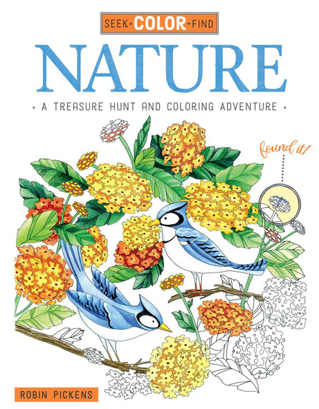 Seek, Color, Find Nature: A Treasure Hunt and Coloring Adventure Cover