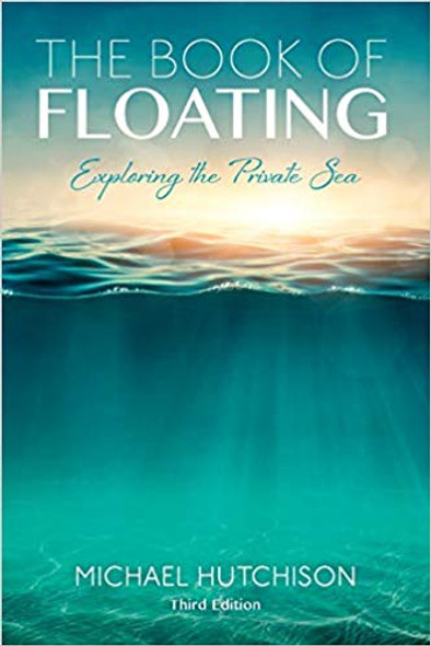 Book of Floating, 3rd Edition (Consciousness Classics) Cover