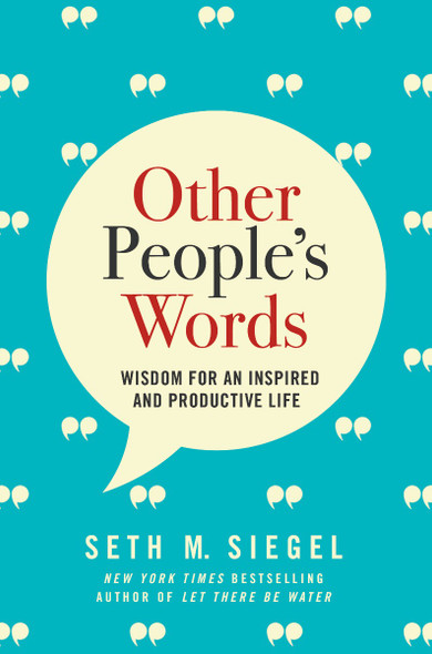 Other People's Words: Wisdom for an Inspired and Productive Life Cover