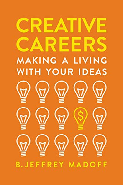 Creative Careers: Making a Living with Your Ideas Cover