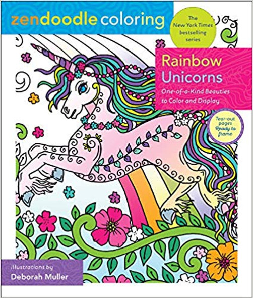 Zendoodle Coloring: Rainbow Unicorns: One-Of-A-Kind Beauties to Color and Display Cover
