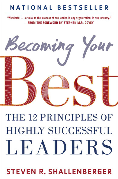 Becoming Your Best: The 12 Principles of Highly Successful Leaders Cover