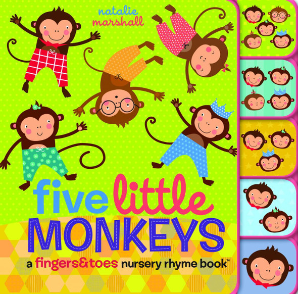 Five Little Monkeys: A Fingers & Toes Nursery Rhyme Book Cover
