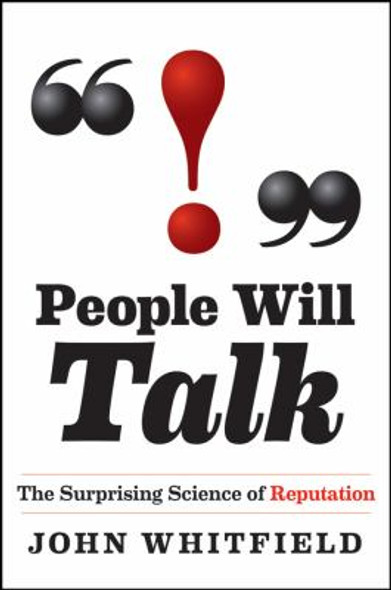 People Will Talk : The Surprising Science of Reputation Cover