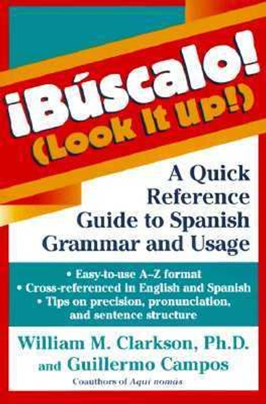 Look It Up! !B''Œ_scalo! : A Quick Reference Guide to Spanish Grammar and Usage Cover