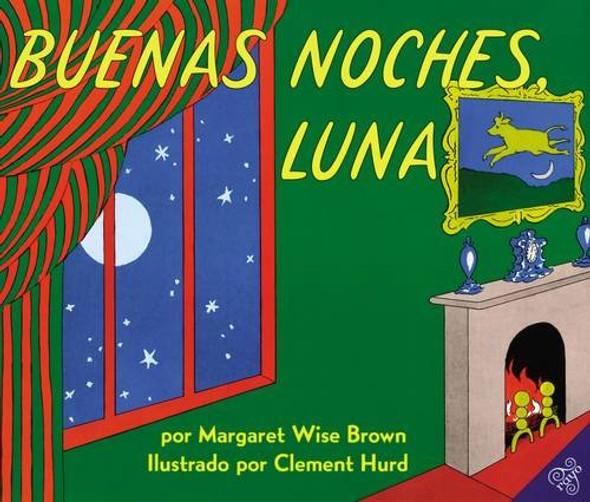 Goodnight Moon / Buenas Noches, Luna (Spanish Edition) Cover