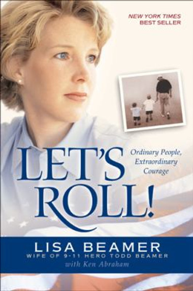 Let's Roll!: Ordinary People, Extraordinary Courage Cover