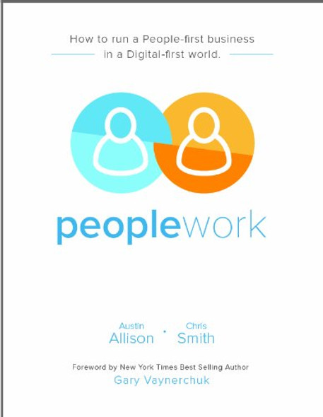 Peoplework: How to Run a People-first Business in a Digital-first World (Friends & Family Discount) Cover