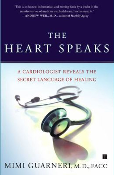 The Heart Speaks: A Cardiologist Reveals the Secret Language of Healing Cover