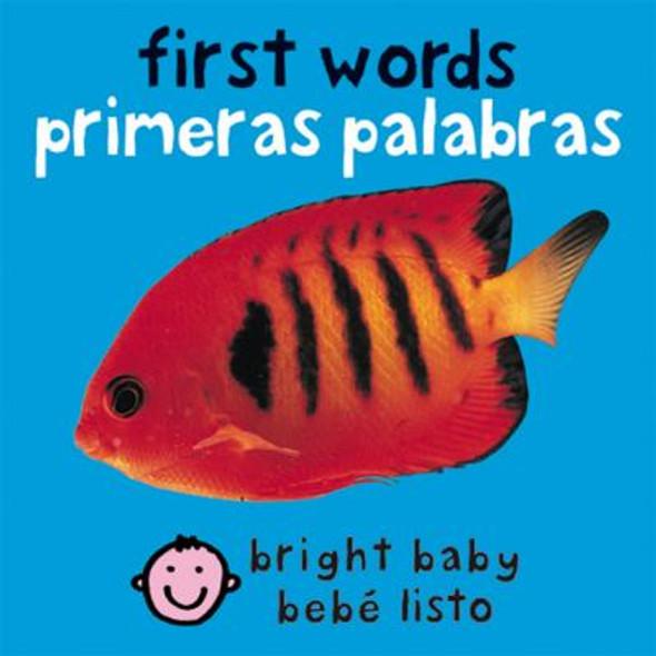 First Words (Bilingual Bright Baby) / Primeras Palabras (Bebe Listo) (Spanish Edition Cover
