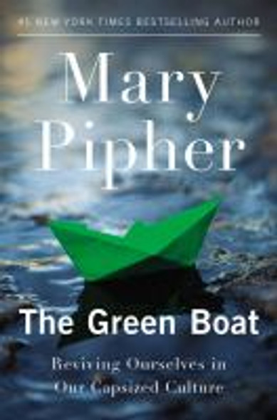 The Green Boat: Reviving Ourselves in Our Capsized Culture Cover