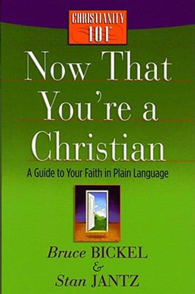 Now That You're a Christian : A Guide to Your Faith in Plain Language Cover