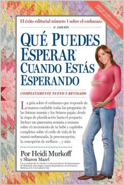 Que Puedes Esperar Cuando Se Esta Esperando; What to Expect When Expecting (Spanish Edition) Cover