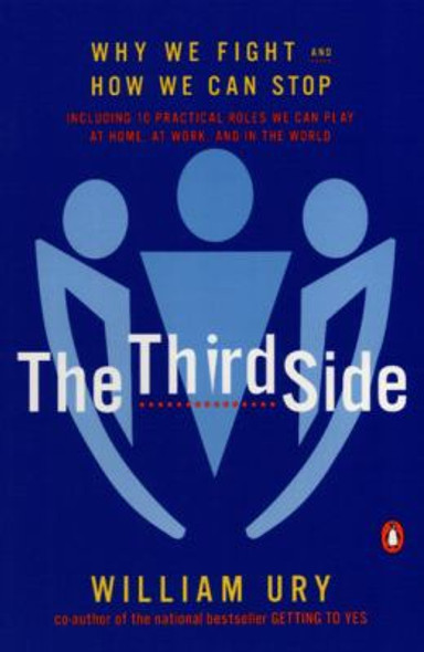 The Third Side: Why We Fight and How We Can Stop Cover
