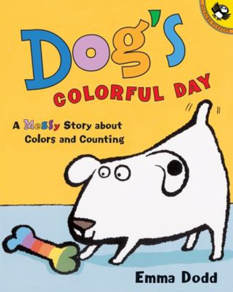 Dog's Colorful Day: A Messy Story about Colors and Counting Cover
