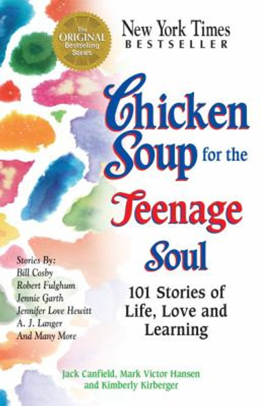 Chicken Soup for the Teenage Soul: Stories of Life, Love and Learning Cover
